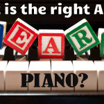 What is the Right Age to Start Piano Lessons?