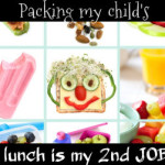 Packing my child's lunch is my 2nd JOB!