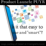 "Product Launch: PYUR – Is it that easy to use and ""smart""?"