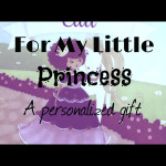 For My Little Princess – A Personalized Gift