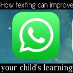 How texting can improve your child's learning