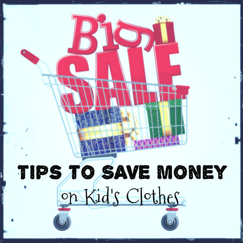 Tips to save money on kids clothes v2
