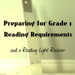 Preparing for GR1 Reading Requirements and a Reading Light Review