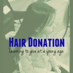 Hair Donation – Learning How to Give at a Young Age